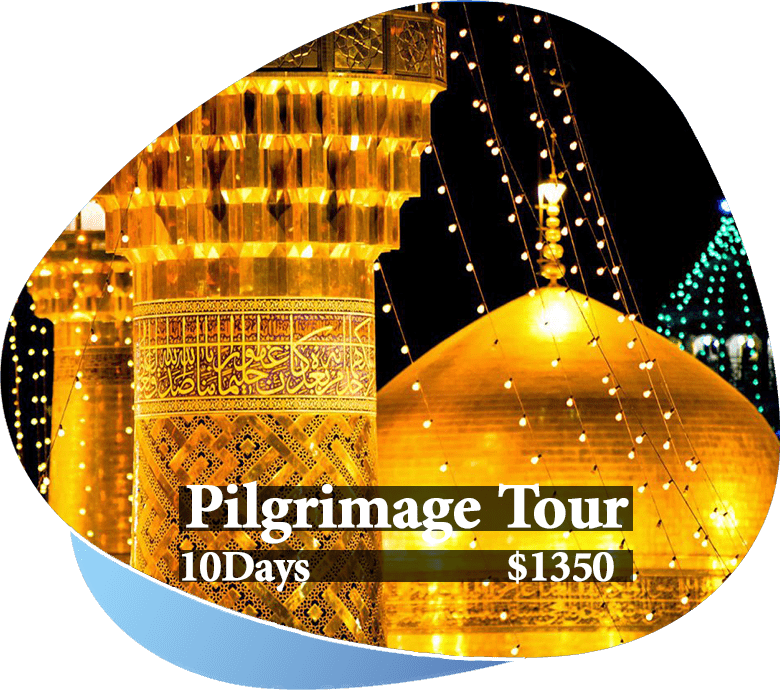 Pilgrimage tour 10 days in iran